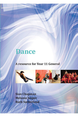 Dance: A Resource for Year 11 General