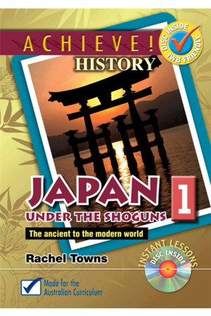 Achieve! History - The Ancient to the Modern World: Japan 1