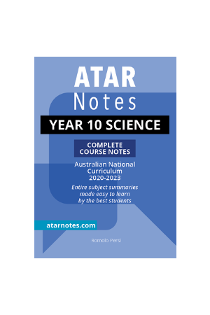 Year 10 Science Complete Course Notes (Australian Curriculum)