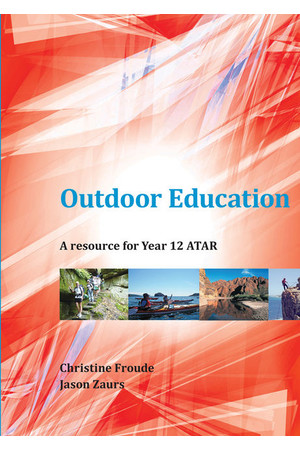 Outdoor Education: A Resource for Year 12 ATAR