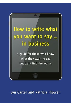 How To Write What You Want To Say In Business