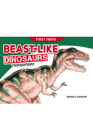 First Facts: Beast-Like Dinosaurs