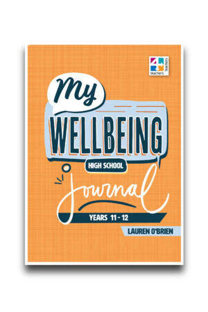 My Wellbeing Journals - Years 11 & 12