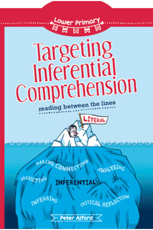 Targeting Inferential Comprehension - Lower Primary