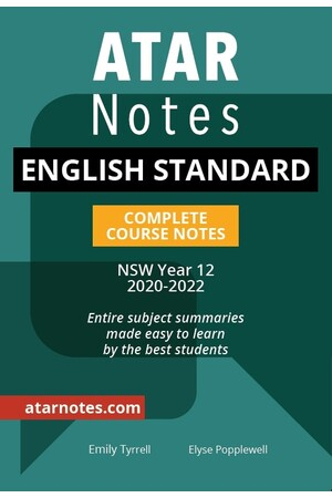 ATAR Notes Year 12 English Standard Notes - NSW
