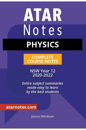 ATAR Notes Year 12 Physics Notes - NSW