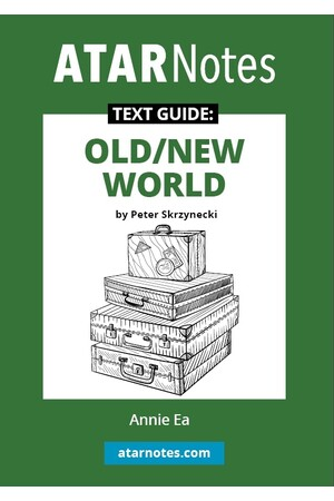 ATAR Notes Text Guide: Old/New World by Peter Skrzynecki