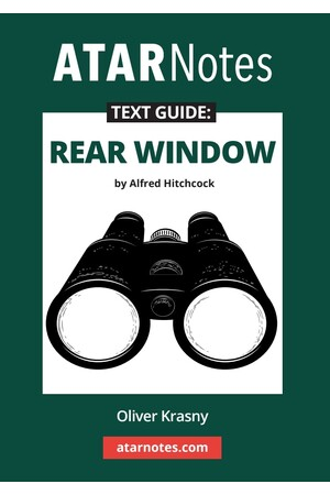 ATAR Notes Text Guide: Rear Window by Alfred Hitchcock