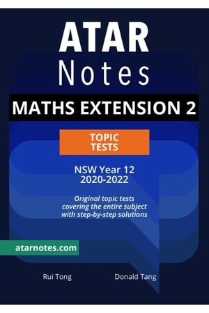 ATAR Notes Year 12 Mathematics Extension 2 Topic Tests - NSW
