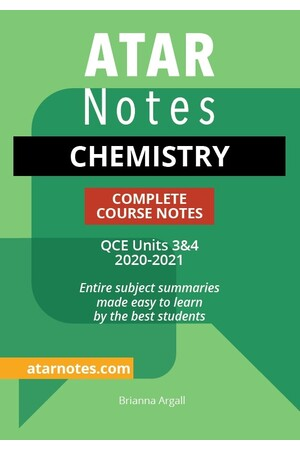 ATAR Notes QCE Chemistry 3 & 4 Complete Course Notes