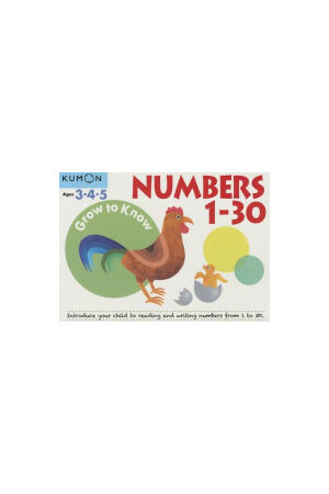 Grow to Know Numbers 1-30: Ages 3-5