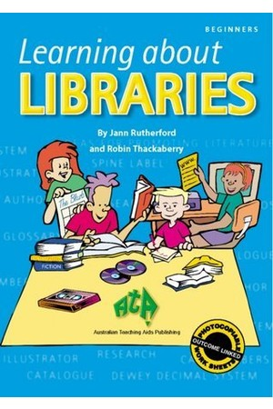 Learning About Libraries - Book 1: Beginner