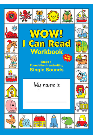 WOW! I Can Read Workbook Stage 1 - Single Sounds: NSW Foundation Handwriting