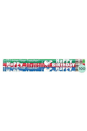 Happy Birthday From Your Teacher Pencils - Box of 100