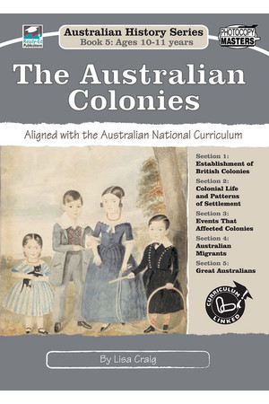 Australian History Series - Year 5: The Australian Colonies