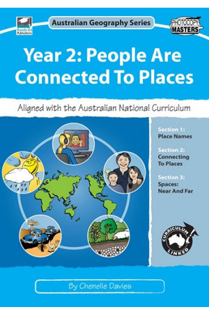 Australian Geography Series - Year 2: People are Connected to Places