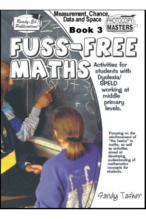 Fuss-Free Maths - Dyslexia/SPELD Series - Book 3