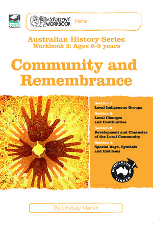 Australian History Series - Student Workbook: Year 3 (Community and Remembrance)