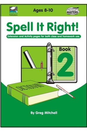 Spell It Right! - Book 2: Ages 8-10