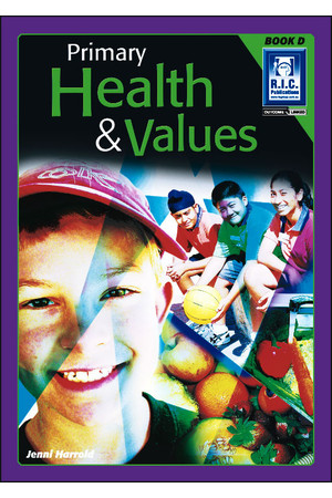 Primary Health and Values - Book D: Ages 8-9