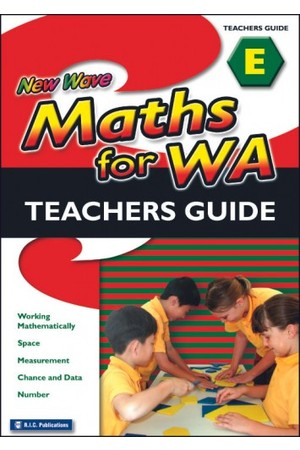 New Wave Maths - Teachers Guide - Book E: Ages 9-10