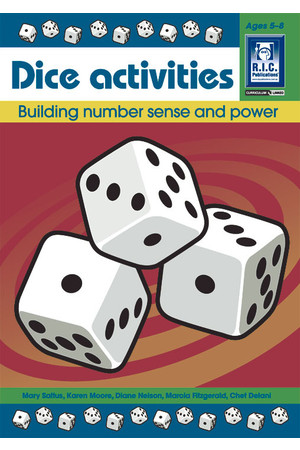 Dice Activities - Number Facts and Problem Solving : Building Number Sense (Ages 5-8)