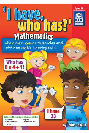 I Have Who Has? - Mathematics - Ages 11+