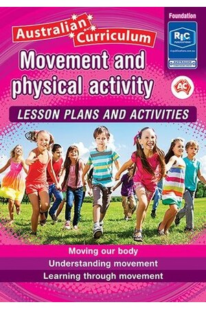 Australian Curriculum Movement and Physical Activity - Foundation
