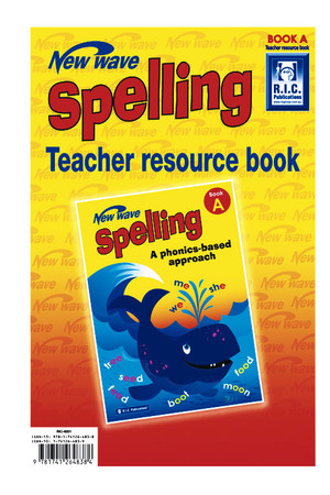 New Wave Spelling - Teacher Resource Book A: Ages 5-6