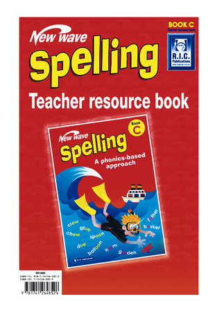 New Wave Spelling - Teacher Resource Book C: Ages 7-8