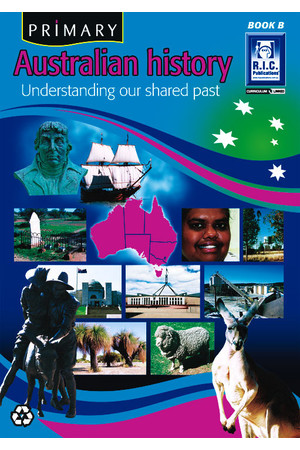 Primary Australian History - Book B: Ages 6-7