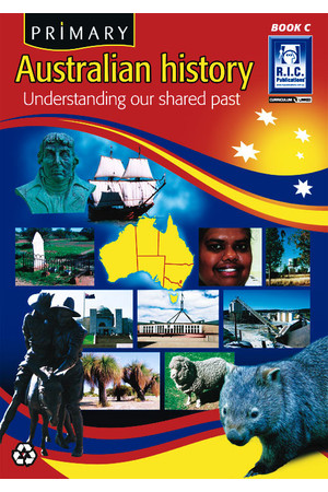 Primary Australian History - Book C: Ages 7-8