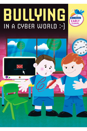 Bullying in a Cyber World - Ages 4-5