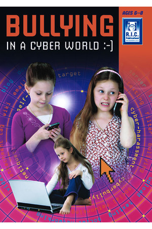 Bullying in a Cyber World - Ages 6-8
