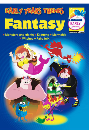 Early Years Themes - Fantasy