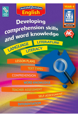 Australian Curriculum English - Developing Comprehension Skills and Word Knowledge: Year 4