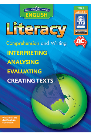 Australian Curriculum English - Literacy: Comprehension and Writing (Year 2)