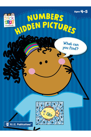 Stick Kids Maths - Ages 4-5: Numbers Hidden Pictures