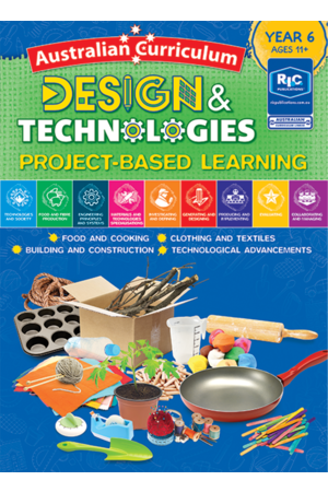 Australian Curriculum Design and Technologies – Year 6