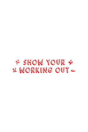 Show Your Working Out - Teacher's Stamp