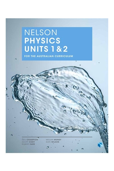Nelson Physics for the Australian Curriculum - Units 1 & 2: Student Book (Print & Digital)