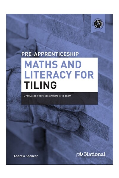 A+ Pre-apprenticeship Maths and Literacy for Tiling