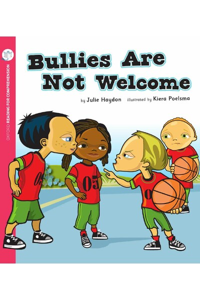 Oxford Reading for Comprehension - Level 4: Bullies are Not Welcome (Pack of 6)
