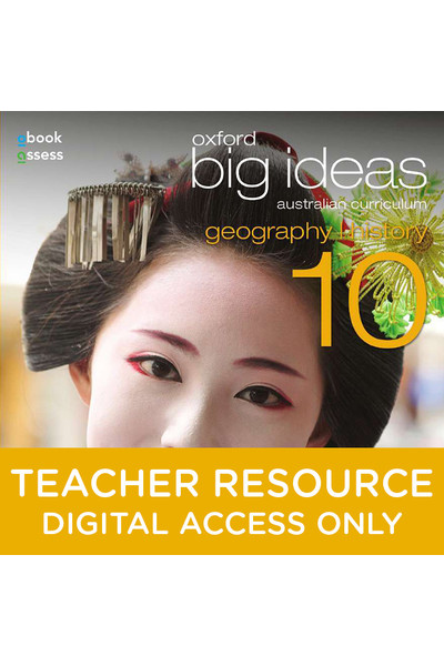 Oxford Big Ideas Geography/History AC - Year 10: Teacher obook/assess (Digital Access Only)