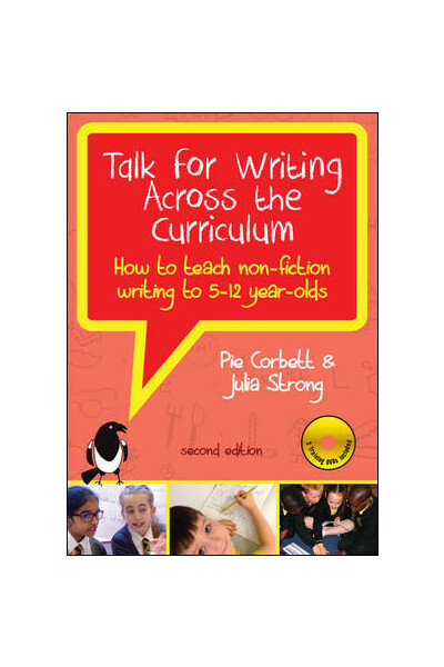 Talk For Writing Across The Curriculum: How To Teach Non-Fiction Writing To 5–12 Year-Olds