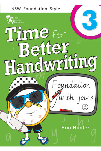 Time for Better Handwriting - NSW Foundation Style: Year 3
