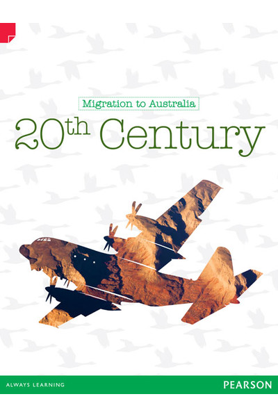 Discovering History - Upper Primary: 20th Century (Migration To Australia)