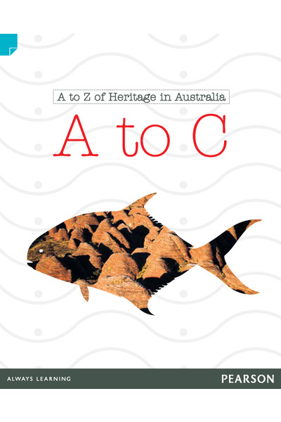 Discovering History - Lower Primary: A to Z of Heritage in Australia (A to C) - Reading Level 22 / F&P Level M