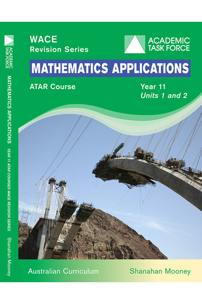 Year 11 ATAR Course Revision Series - Mathematics Applications