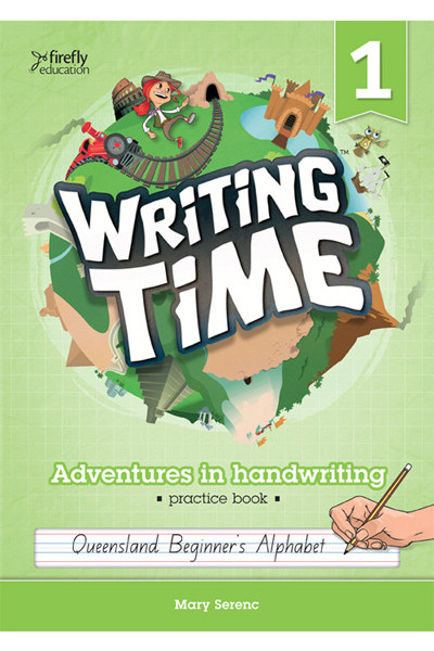 Writing Time - Student Practice Book: QLD Fonts (Year 1)
